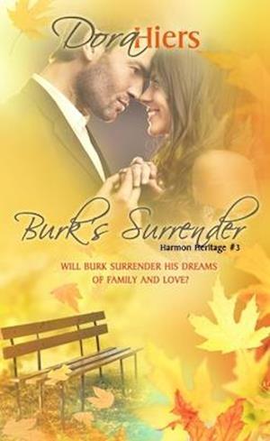 Burk's Surrender af Dora Hiers