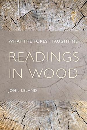 Readings in Wood af John Leland