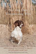 Bird Dog Days, Wingshooting Ways