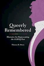 Queerly Remembered (Studies in Rhetoric/Communication)