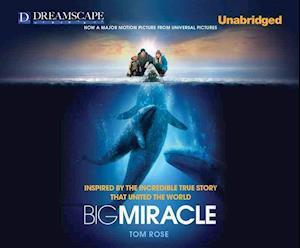 Big Miracle af Peter Berkrot, Tom Rose