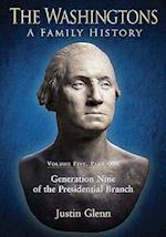 The Washingtons: A Family History af Justin Glenn