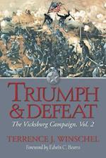 Triumph & Defeat (The Vicksburg Campaign, nr. 2)