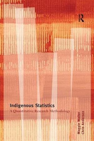 Indigenous Statistics af Chris Andersen, Maggie Walter