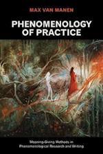 Phenomenology of Practice af Max Van Manen