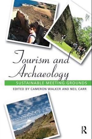 Tourism and Archaeology af Cameron Jean Walker