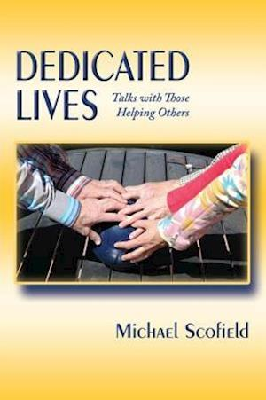 Dedicated Lives af Michael Scofield