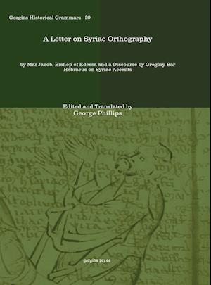 A Letter on Syriac Orthography af George Phillips