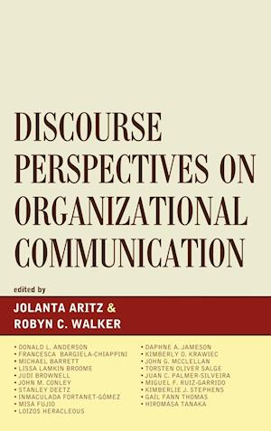 Discourse Perspectives on Organizational Communication af Michael Barrett, Francesca Bargiela Chiappini, Donald L Anderson