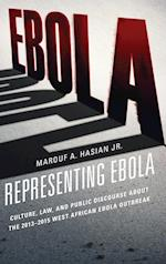 Representing Ebola (Law Culture and the Humanities Series)