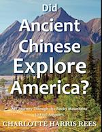 Did Ancient Chinese Explore America af Charlotte Harris Rees