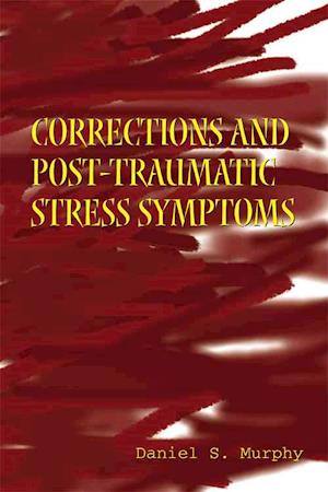 Corrections and Post-Traumatic Stress Symptoms af Daniel Murphy