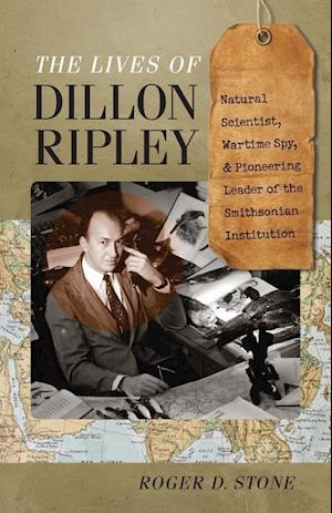 The Lives of Dillon Ripley af Roger D. Stone
