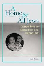 A Home for All Jews (The Schusterman Series in Israel Studies)