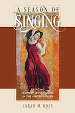 A Season of Singing (HBI Series on Jewish Women)