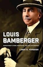 Louis Bamberger (Brandeis Series in American Jewish History, Culture, and Life)