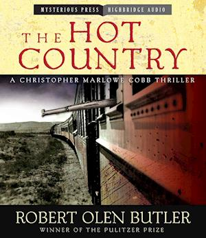 The Hot Country af Robert Olen Butler