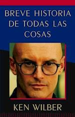 Breve historia de todas las cosas / A Brief History of Everything af Ken Wilber