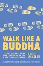 Walk Like a Buddha af Lodro Rinzler