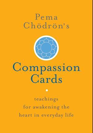 Pema Chodron's Compassion Cards af Pema Chodron