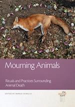 Mourning Animals (Animal Turn)
