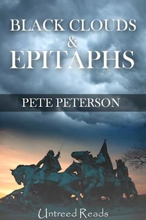 Black Clouds and Epitaphs af Pete Peterson