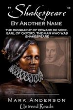 &quote;Shakespeare&quote; By Another Name