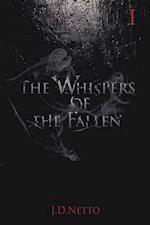The Whispers of the Fallen af J. D. Netto