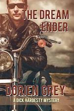 The Dream Ender (a Dick Hardesty Mystery, #11)