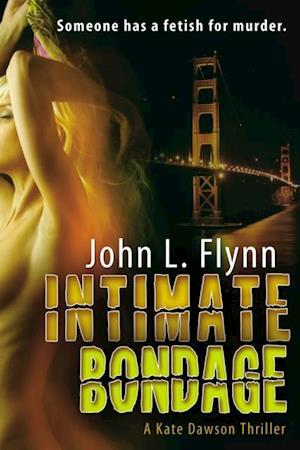 Intimate Bondage af John Flynn