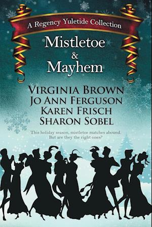 Bog, paperback Mistletoe & Mayhem af Virginia Brown, Sharon Sobel, Jo Ann Ferguson