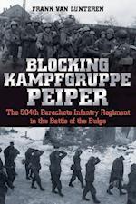 Blocking Kampfgruppe Peiper af Frank Van Lunteren