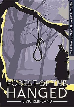 Bog, paperback Forest of the Hanged af Liviu Rebreanu