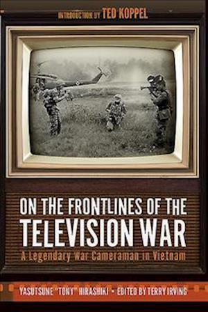 Bog, hardback On the Frontlines of the Television War af Yasutsune Hirashiki