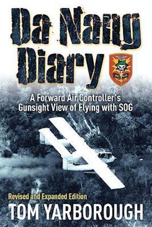 Bog, paperback Da Nang Diary af Tom Yarborough