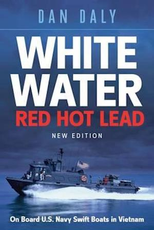 Bog, hardback White Water Red Hot Lead af Dan Daly