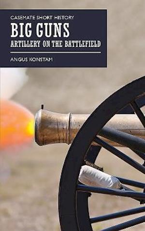 Bog, paperback Casemate Short History of Big Guns