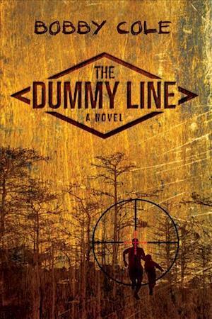 The Dummy Line af Bobby Cole
