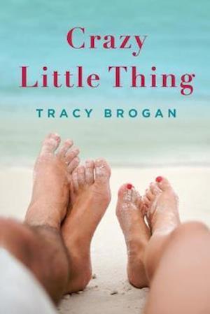 Crazy Little Thing af Tracy Brogan