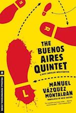 The Buenos Aires Quintet (Pepe Carvalho Mysteries)