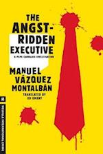 The Angst-Ridden Executive (Pepe Carvalho Mysteries)