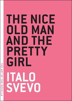 Nice Old Man and the Pretty Girl af Italo Svevo