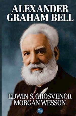 Bog, paperback Alexander Graham Bell af Edwin S. Grosvenor