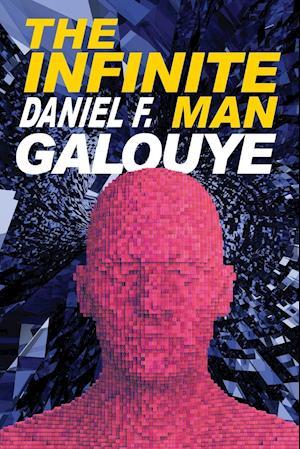 The Infinite Man af Daniel F. Galouye