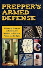 Prepper's Armed Defense (Preppers)