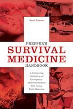 Prepper's Survival Medicine Handbook (Preppers)