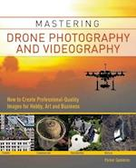 Mastering Drone Photography and Videography