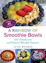 A Rainbow of Smoothie Bowls
