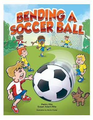 Bog, paperback Bending a Soccerball af Pedro Rita, Susan Adam Rita