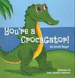 You're a Crocagator af Kenny Rager